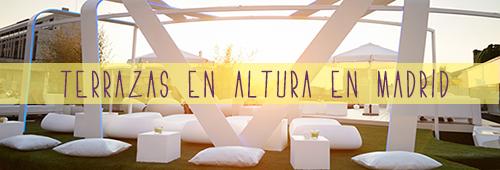 Las 16 Mejores Terrazas En Altura De La Capital Madrileña